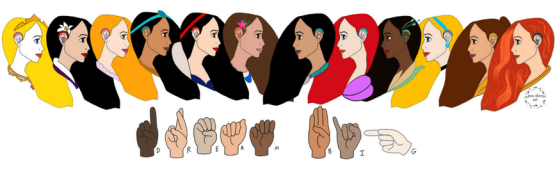 A cartoon artwork with multiple side profiles of different Disney princesses, all wearing hearing aids and below are American Sign Language handshapes fingerspelling 'Dream Big'