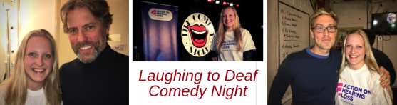 Three photos, left is me with John Bishop smiling, John is wearing a black turtleneck jumper. Middle is me on stage with the Comedy Store logo in background and Action on Hearing Loss pull up banner. Right is me with Russell Howard Smiling. Russell is wearing a blue jumoer and me a white tshirt with AOHL logo on